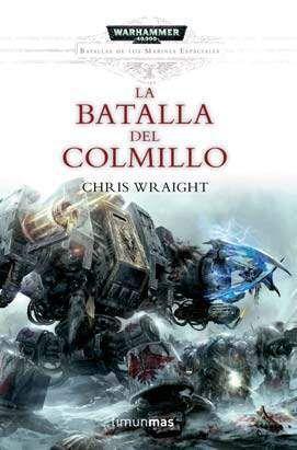 WARHAMMER 40K: LA BATALLA DEL COLMILLO