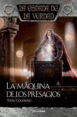 LA ESPADA DE LA VERDAD VOL.23: LA MAQUINA DE LOS PRESAGIOS