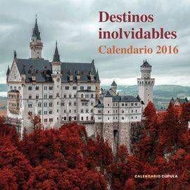 CALENDARIO 2016 DESTINOS INOLVIDABLES