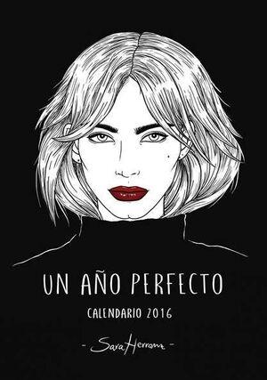 CALENDARIO 2016 UN AÑO PERFECTO