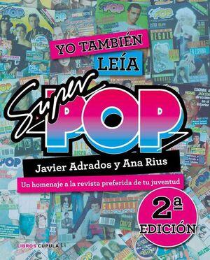 YO TAMBIEN LEIA SUPER POP (SEGUNDA EDICION 2019)