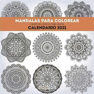 CALENDARIO 2021 MANDALAS PARA COLOREAR