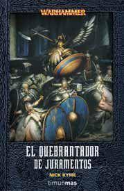 WARHAMMER: EL QUEBRANTADOR DE JURAMENTOS
