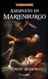 WARHAMMER: ASESINATO EN MARIENBURGO