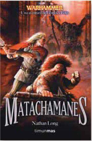 WARHAMMER: MATACHAMANES