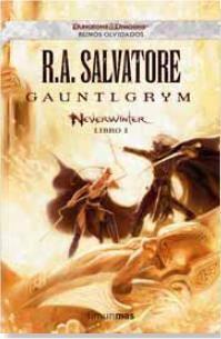 REINOS OLVIDADOS: NEVERWINTER #01. GAUNTLGRYM