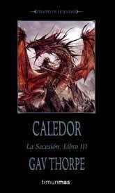 WARHAMMER: LA SECESION VOL.3: CALEDOR