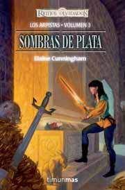 REINOS OLVIDADOS: LOS ARPISTAS VOL.3: SOMBRAS DE PLATA