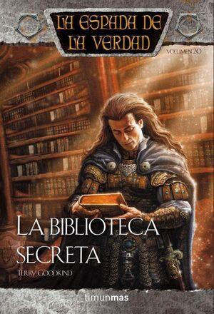 LA ESPADA DE LA VERDAD VOL.20: LA BIBLIOTECA SECRETA