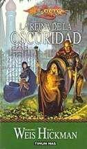 DRAGONLANCE: CRONICAS VOL.3: LA REINA DE LA OSCURIDAD (BOLSILLO)