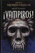 CRONICAS NECROMANTICAS VOL.2: VAMPIROS