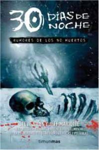 30 DIAS DE NOCHE. RUMORES DE LOS NO MUERTOS