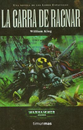 WARHAMMER 40K: LA GARRA DE RAGNAR