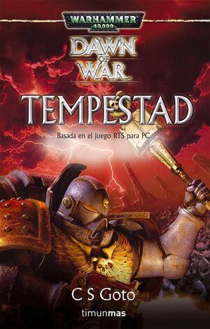 WARHAMMER 40K: DAWN OF WAR VOL.3: TEMPESTAD