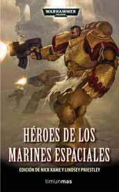 WARHAMMER 40K: HEROES DE LOS MARINES ESPACIALES