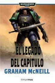 WARHAMMER 40K: EL LEGADO DEL CAPITULO