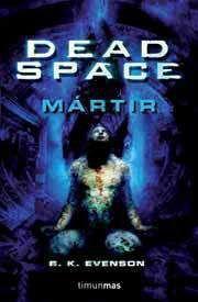 DEAD SPACE: MARTIR