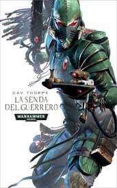 WARHAMMER 40K: LA SENDA DEL GUERRERO