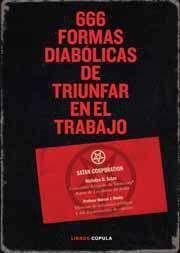 666 FORMAS DIABOLICAS DE TRIUNFAR EN EL TRABAJO