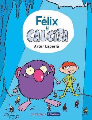 FELIX Y CALCITA