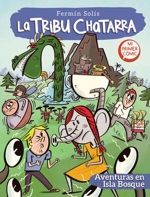 LA TRIBU CHATARRA. AVENTURAS EN ISLA BOSQUE #02