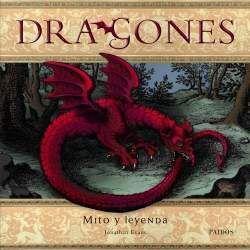 DRAGONES. MITOS Y LEYENDAS