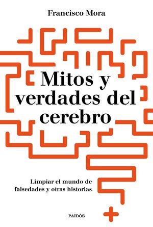 MITOS Y VERDADES DEL CEREBRO