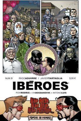 IBEROES #03. ALGO NUEVO, ALGO VIEJO, ALGO PRESTADO