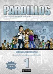 PARDILLOS. PRIMERA TEMPORADA