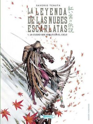 LA LEYENDA DE LAS NUBES ESCARLATAS #01. LA CIUDAD QUE HABLA CON EL CIELO