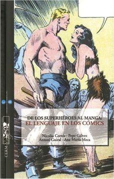 DE LOS SUPERHEROES AL MANGA: EL LENGUAJE EN LOS COMICS
