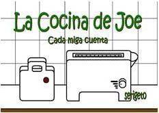 LA COCINA DE JOE. CADA MIGA CUENTA