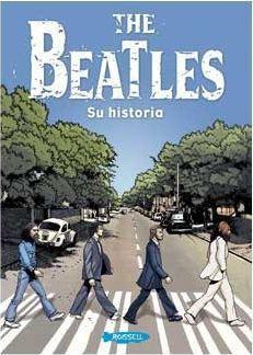 THE BEATLES. SU HISTORIA