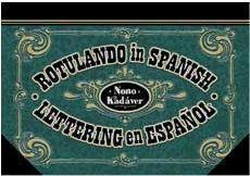 ROTULANDO IN SPANISH. LETTERING EN ESPAÑOL