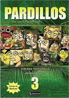 PARDILLOS. TERCERA TEMPORADA