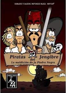 PIRATAS DEL JENGIBRE. LA MALDICION DE LA PIEDRA NEGRA