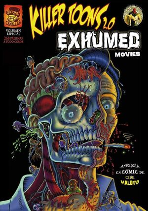 KILLER TOONS 2.0 #05. EXHUMED MOVIES