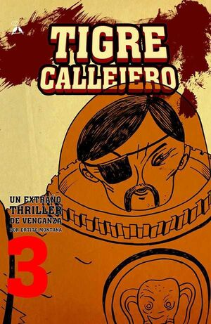 TIGRE CALLEJERO #03