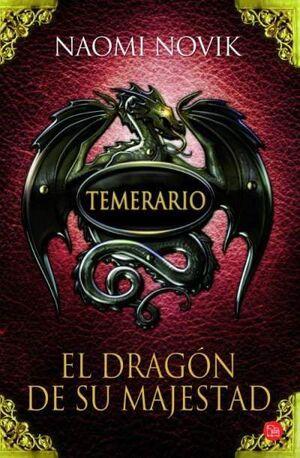 TEMERARIO #01: EL DRAGON DE SU MAJESTAD (BOLSILLO)