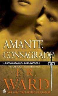 LA HERMANDAD DE LA DAGA NEGRA VOL. 6: AMANTE CONSAGRADO (BOLSILLO)
