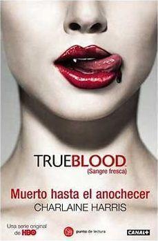 TRUE BLOOD VOL.01: MUERTO HASTA EL ANOCHECER (BOLSILLO)