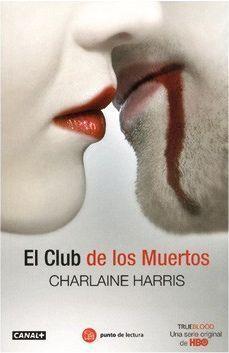 TRUE BLOOD VOL.03: EL CLUB DE LOS MUERTOS (BOLSILLO)