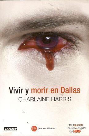 TRUE BLOOD VOL.02: VIVIR Y MORIR EN DALLAS (BOLSILLO)