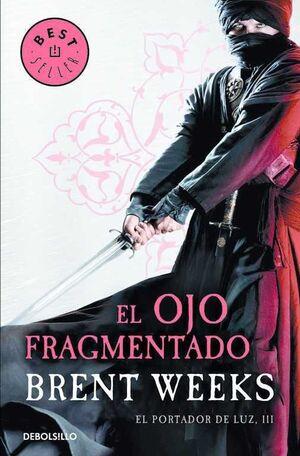 EL PORTADOR DE LUZ #03. EL OJO FRAGMENTADO (DEBOLSILLO)