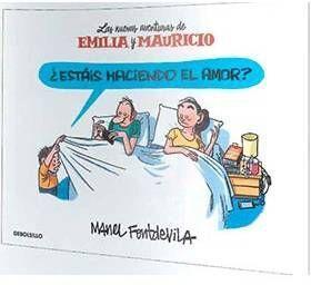 ESTAS HACIENDO EL AMOR? LAS NUEVAS AVENTURAS DE EMILIA Y MAURICIO
