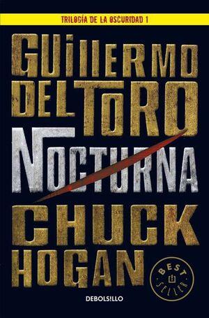 TRILOGIA DE LA OSCURIDAD VOL.1: NOCTURNA (DEBOLSILLO)
