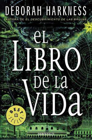 EL DESCUBRIMIENTO DE LAS BRUJAS III: EL LIBRO DE LA VIDA (DE BOLSILLO)
