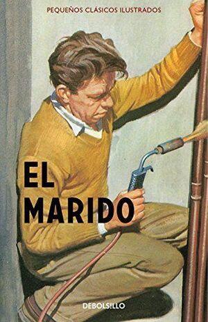 PEQUEÑOS CLASICOS ILUSTRADOS: EL MARIDO