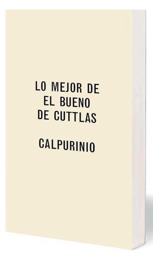 LO MEJOR DE EL BUENO DE CUTTLAS