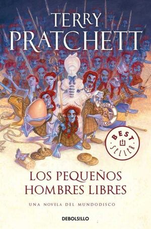 TERRY PRATCHETT: LOS PEQUEÑOS HOMBRES LIBRES (DEBOLSILLO)